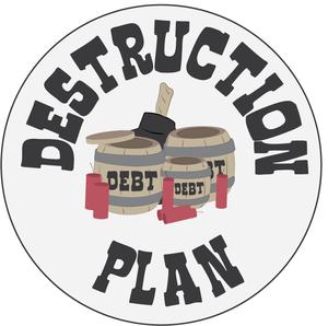 Become Debt Free - Create A Debt Destruction Plan